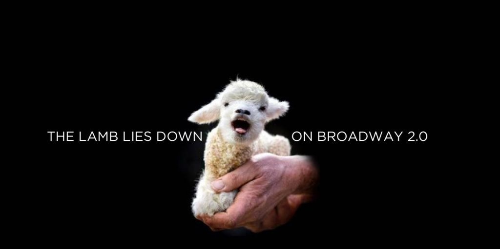 THE LAMB LIES DOWN ON BROADWAY 2.0